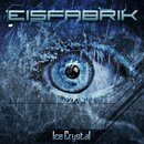Eisfabrik - Ice Crystal (CD EP)